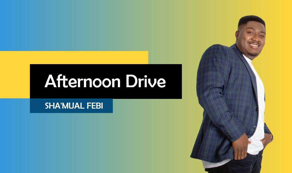 Afternoon Drive Sha'mual Febi