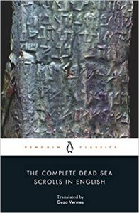 The Complete Dead Sea Scrolls in English - Seventh Edition (Penguin Classics) Paperback – Illustrated June 26 2012