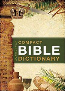 Zondervan's Compact Bible Dictionary Paperback – June 1 2001